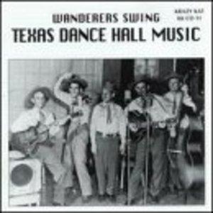 Wanderers Swing-Texas Dance Hall Music album cover