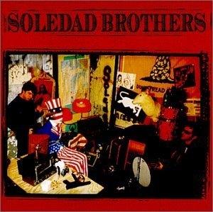 The Soledad Brothers album cover