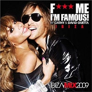 F*** Me I'm Famous! Ibiza Mix 2009 album cover