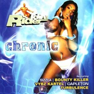 Riddim Rider, Vol. 17: Chronic album cover