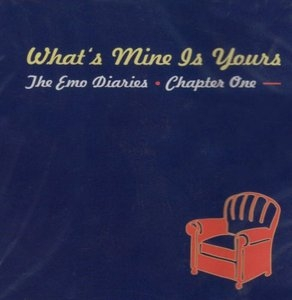 The Emo Diaries, Chapter 1: What's Mine Is Yours album cover