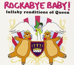Rockabye Baby! Lullaby Renditions Of Queen album cover