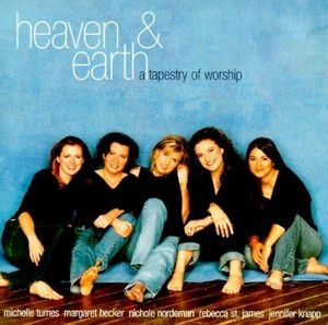 Heaven & Earth: A Tapestry Of Worship album cover