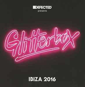 Defected Presents Glitterbox Ibiza 2016 album cover