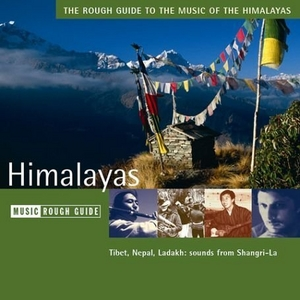 Rough Guide To The Music Of The Himalayas album cover