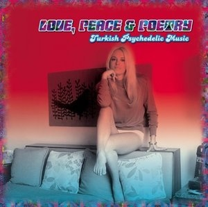 Love, Peace & Poetry: Turkish Psychedelic Music album cover