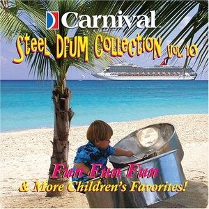Carnival Steel Drum Collection, Vol. 10: Children's Favorites album cover