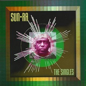 Sun Ra: The Singles album cover