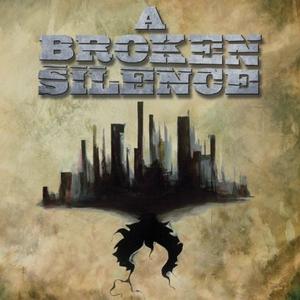 A Broken Silence album cover