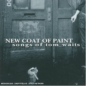 New Coat Of Paint: Songs Of Tom Waits album cover
