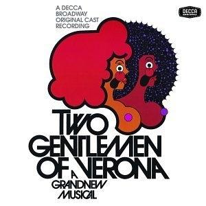 Two Gentlemen Of Verona (1971 Original Broadway Cast) album cover