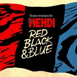 Red, Black & Blue: Some Remixes album cover