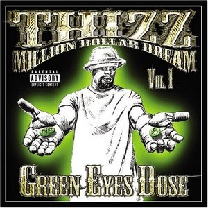 Thizz Million Dollar Dream Vol.1: Green Eyes Dose album cover