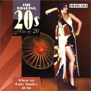 The Roaring 20s, Hits Of '20: When My Baby Smiles At Me album cover