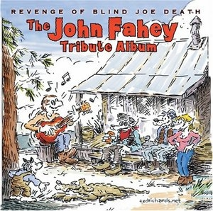 Revenge Of Blind Joe Death: The John Fahey Tribute Album album cover