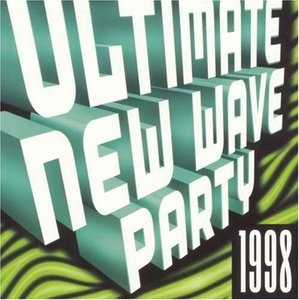 Ultimate New Wave Party 1998 album cover