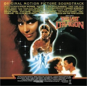 The Last Dragon (Original Motion Picture Soundtrack) album cover