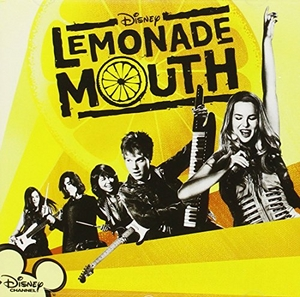 Lemonade Mouth (Disney Soundtrack) album cover