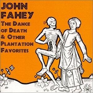The Dance Of Death & Other Plantation Favorites album cover