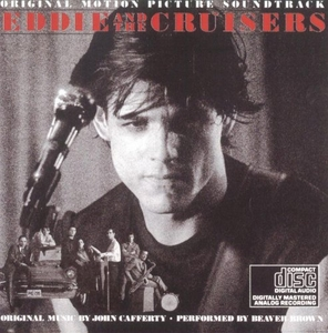 Eddie & The Cruisers (Original Motion Picture Soundtrack) album cover