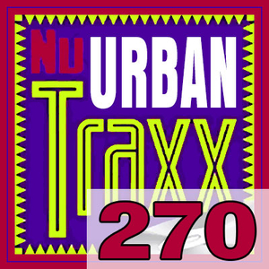ERG Music: Nu Urban Traxx, Vol. 270 (March 2020) album cover
