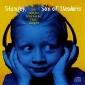 Stanley Son Of Theodore: Yet Another Alternative Music Sampler album cover