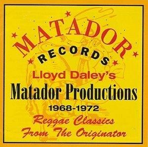 Lloyd Daley's Matador Productions 1968-1972 album cover