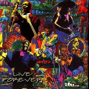 Sacred Sources 1: Live Forever album cover