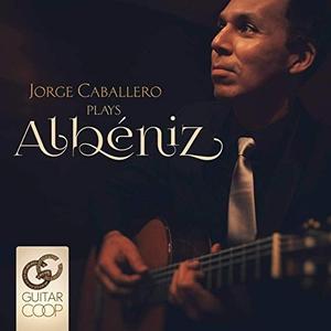 Jorge Caballero Plays Albéniz album cover