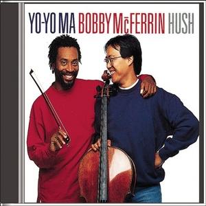 Yo-Yo Ma & Bobby McFerrin: Hush album cover