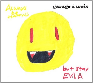 Always Be Happy, But Stay Evil album cover