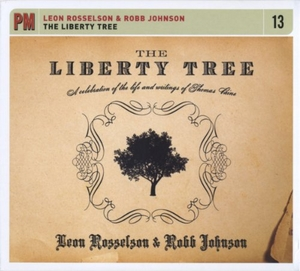 The Liberty Tree: A Celebration Of The Life And Writings Of Thomas Paine album cover