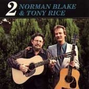 Norman Blake & Tony Rice 2 album cover