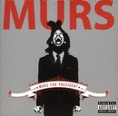 Murs For President album cover