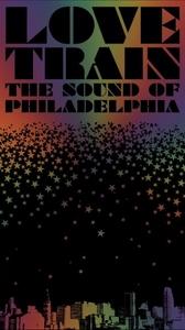 Love Train:The Sound Of Philadelphia album cover