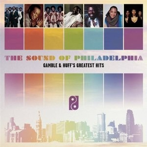 The Sound Of Philadelphia: Gamble & Huff's Greatest Hits album cover