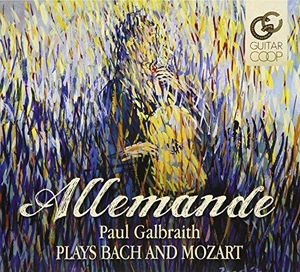 Allemande: Paul Galbraith Plays Bach And Mozart album cover