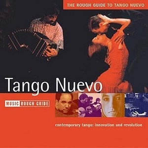 The Rough Guide To Tango Nuevo album cover