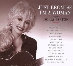 Just Because I'm A Woman: Songs Of Dolly Parton album cover