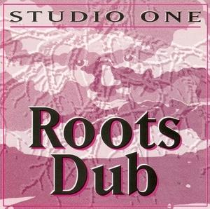 Studio One-Roots Dub album cover