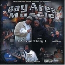 Bay Area Muscle: A True S... album cover