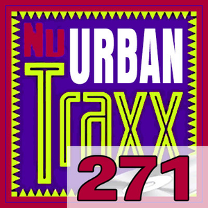 ERG Music: Nu Urban Traxx, Vol. 271 (April 2020) album cover