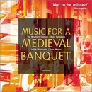 Music For A Medieval Banq... album cover