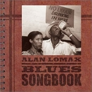 Alan Lomax: Blues Songboo... album cover