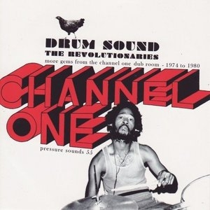 Drum Sound: More Gems From The Channel One Dub Room, 1974-1980 album cover