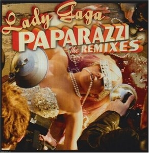 Paparazzi: The Remixes album cover