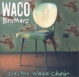 Electric Waco Chair album cover