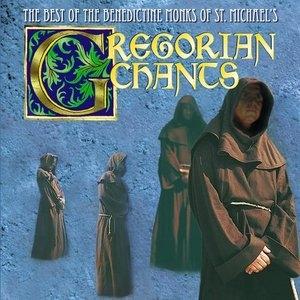 Gregorian Chants: The Best Of The Benedictine Monks Of St. Michael's album cover