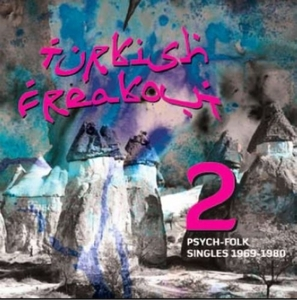 Turkish Freakout, Vol 2: Psych-Folk 1970-1978 album cover