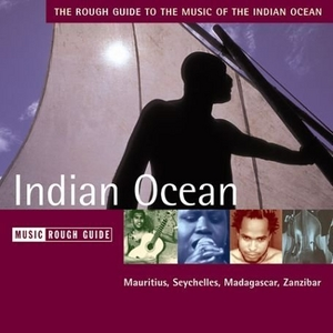 The Rough Guide To The Music Of The Indian Ocean album cover
